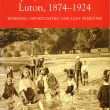 The education and employment of girls in Luton, 1874-1924